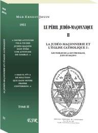 Le péril judéo-maçonnique II