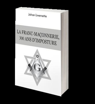 la-franc-maconnerie-300-ans-dimposture-couverture